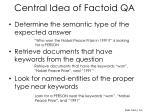 central idea of factoid qa