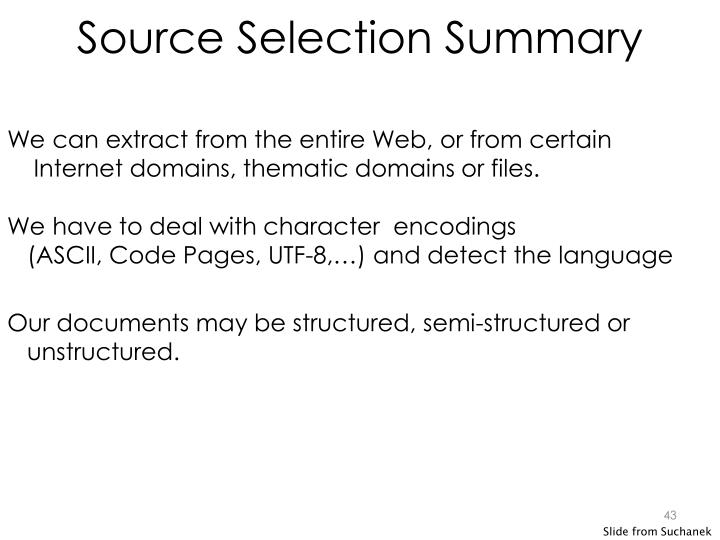 Source Selection Summary