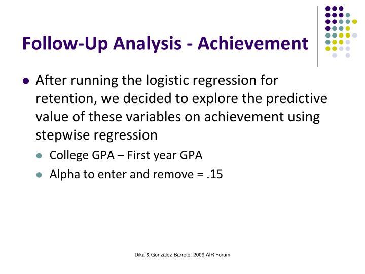 Follow-Up Analysis - Achievement