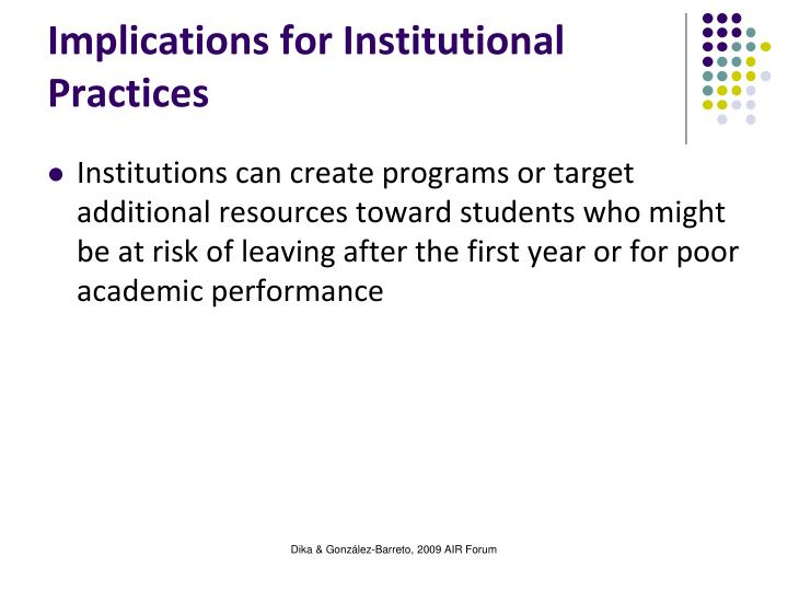 Implications for Institutional Practices