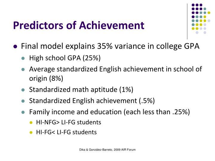 Predictors of Achievement