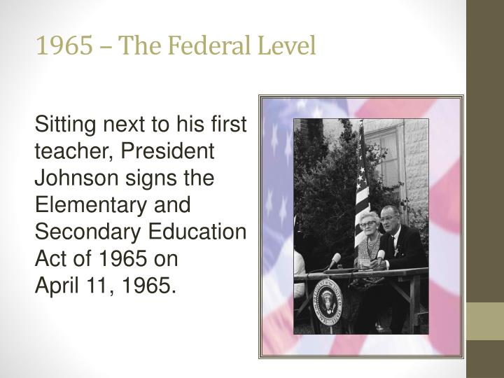 1965 – The Federal Level