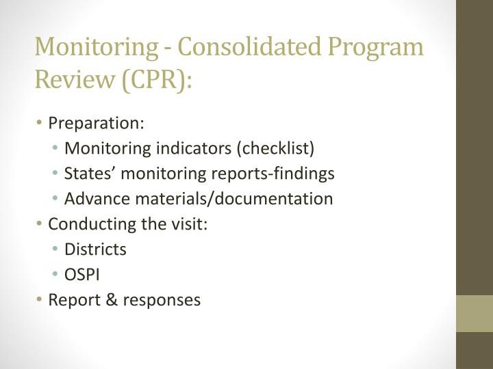 Monitoring - Consolidated Program Review (CPR):