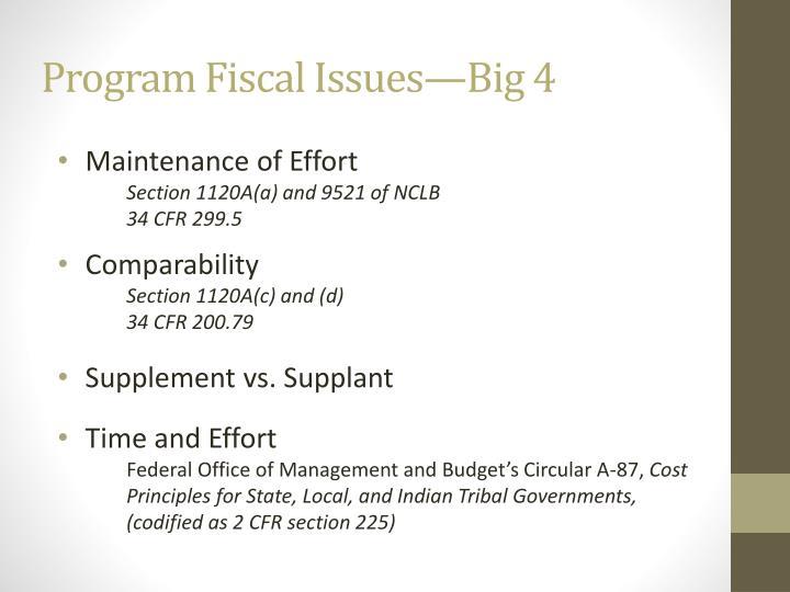 Program Fiscal Issues—Big 4