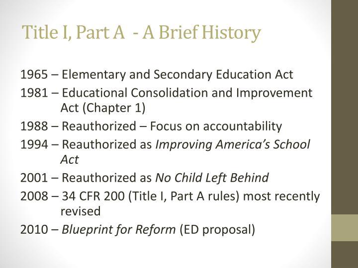 Title I, Part A  - A Brief History