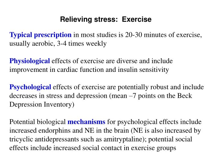 Relieving stress:  Exercise