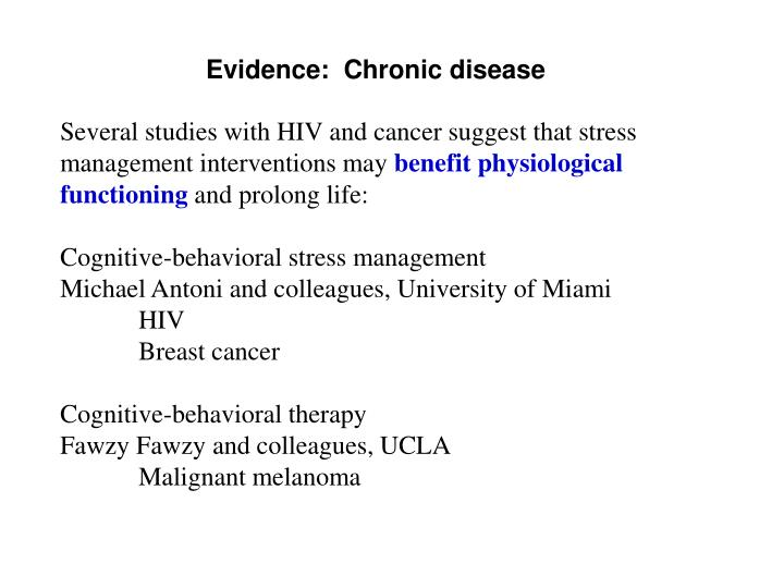 Evidence:  Chronic disease