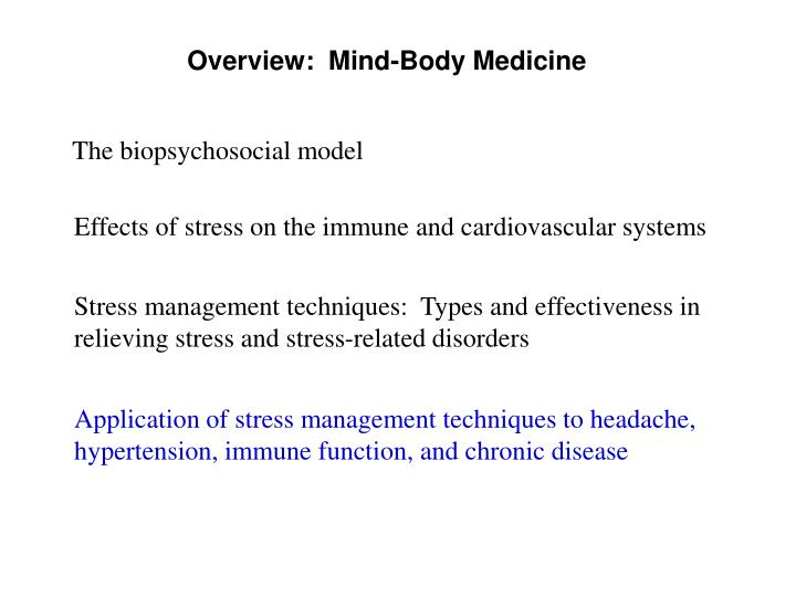 Overview:  Mind-Body Medicine