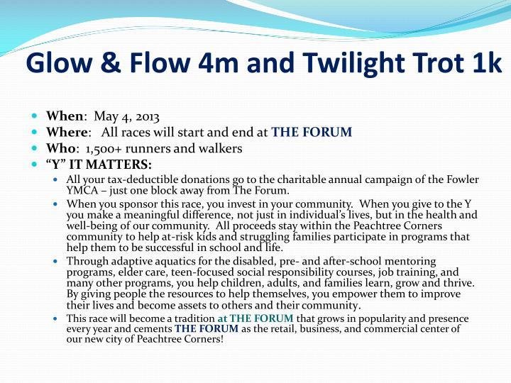 Glow & Flow 4m and Twilight Trot 1k