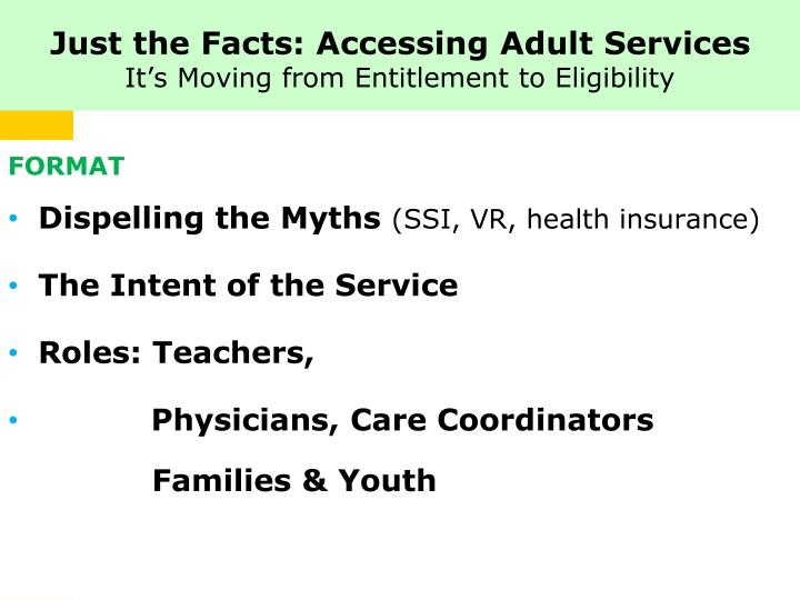 Just the Facts: Accessing Adult Services