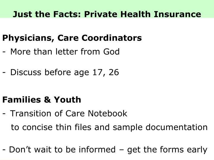 Just the Facts: Private Health Insurance