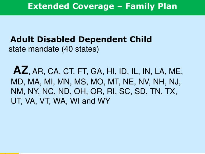 Extended Coverage – Family Plan