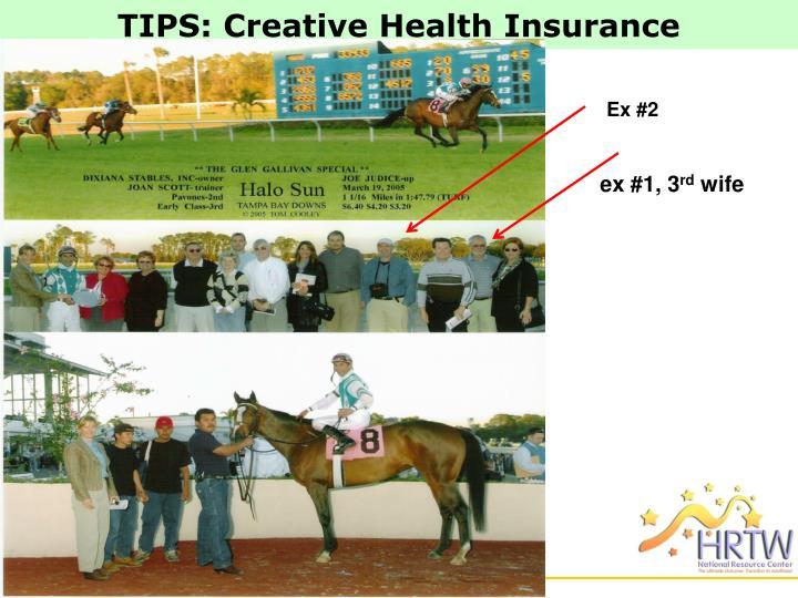 TIPS: Creative Health Insurance