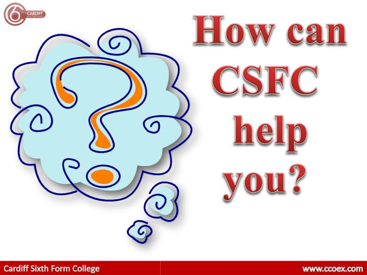 How can CSFC