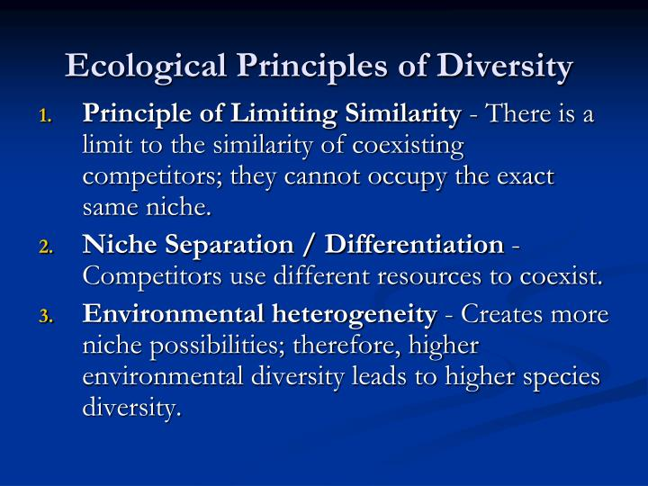 Ecological Principles of Diversity