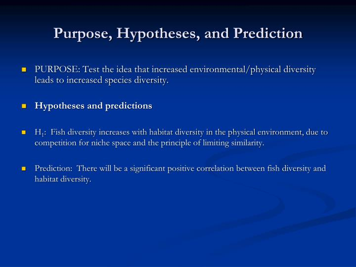 Purpose, Hypotheses, and Prediction