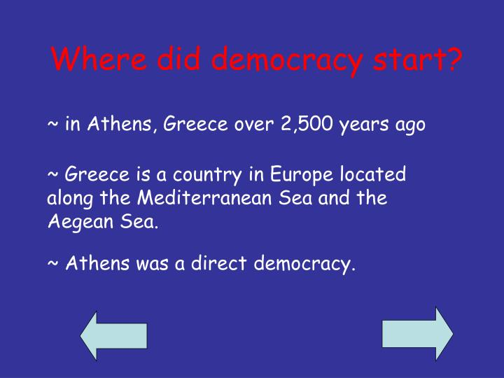 Where did democracy start?