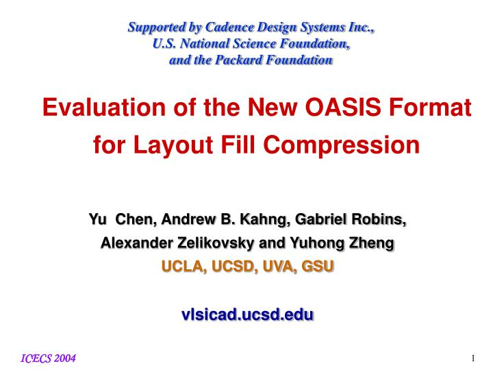 Supported by Cadence Design Systems Inc.,