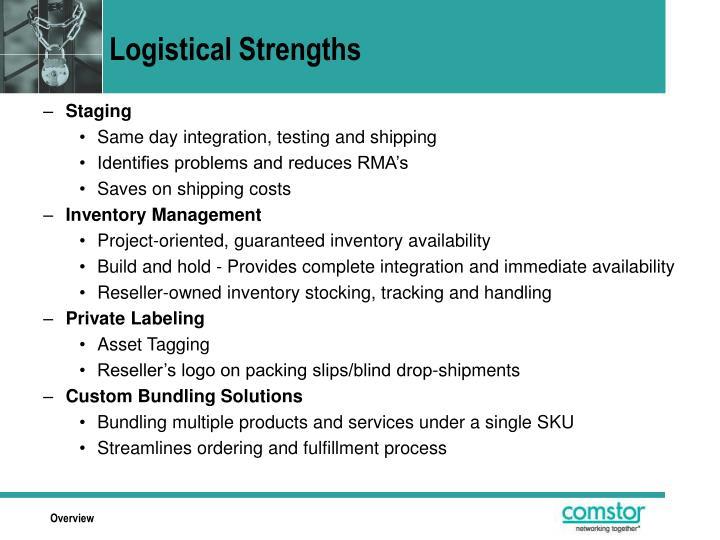 Logistical Strengths