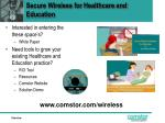 secure wireless for healthcare and education