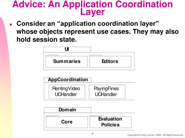 Advice: An Application Coordination Layer