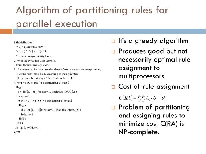 Algorithm of partitioning rules for parallel execution