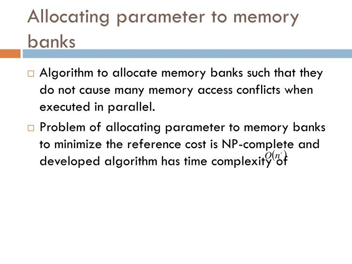 Allocating parameter to memory banks