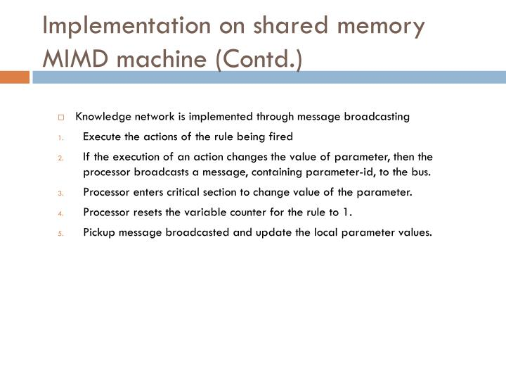 Implementation on shared memory MIMD machine (Contd.)