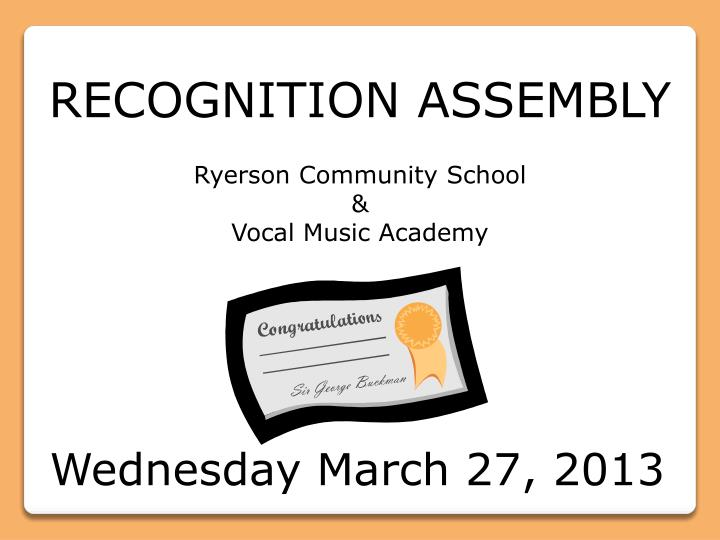 RECOGNITION ASSEMBLY