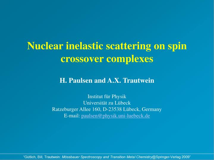 Nuclear inelastic scattering on spin crossover complexes