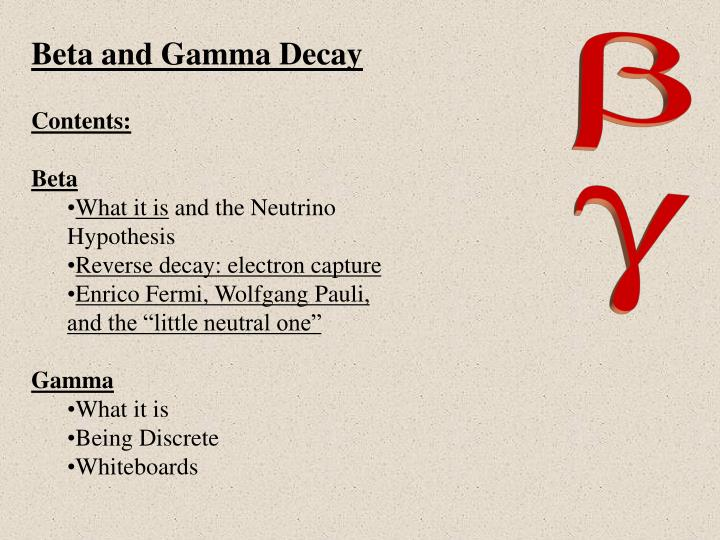 Beta and Gamma Decay