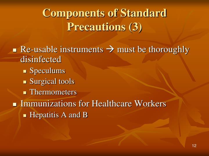 Components of Standard Precautions (3)