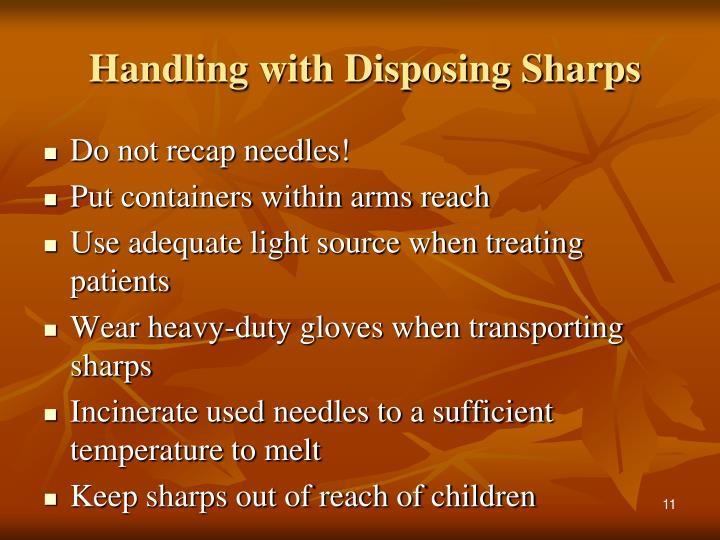 Handling with Disposing Sharps