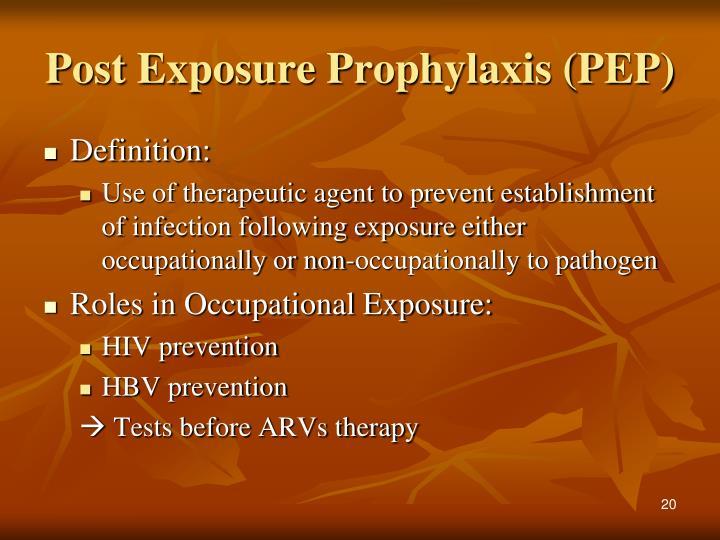 Post Exposure Prophylaxis (PEP)