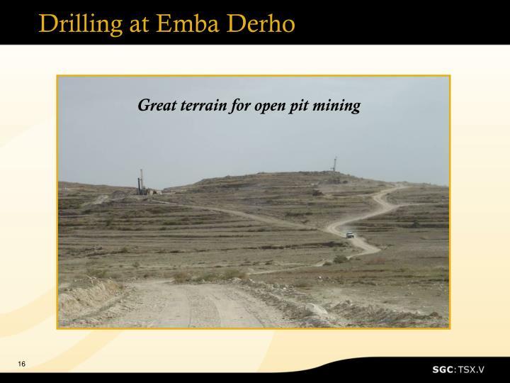 Drilling at Emba Derho