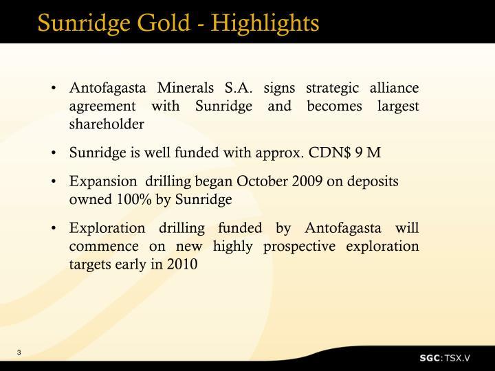 Sunridge Gold - Highlights