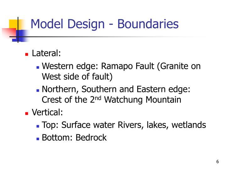 Model Design - Boundaries