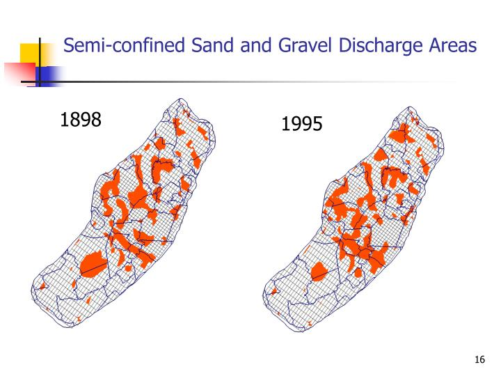 Semi-confined Sand and Gravel Discharge Areas