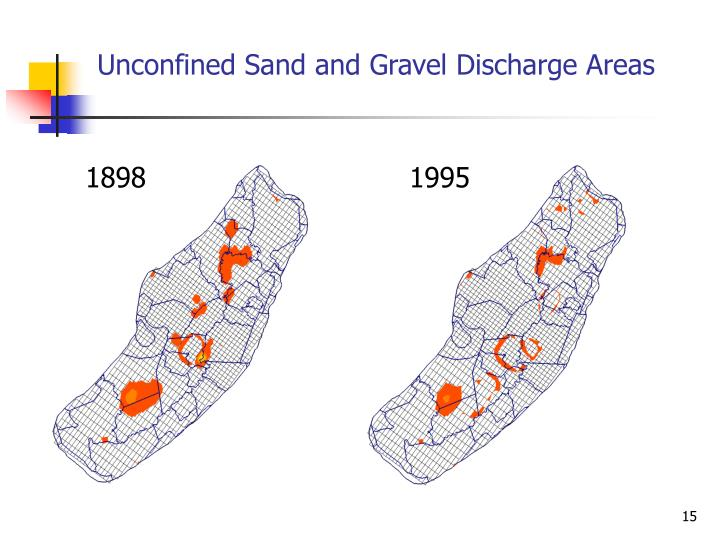 Unconfined Sand and Gravel Discharge Areas