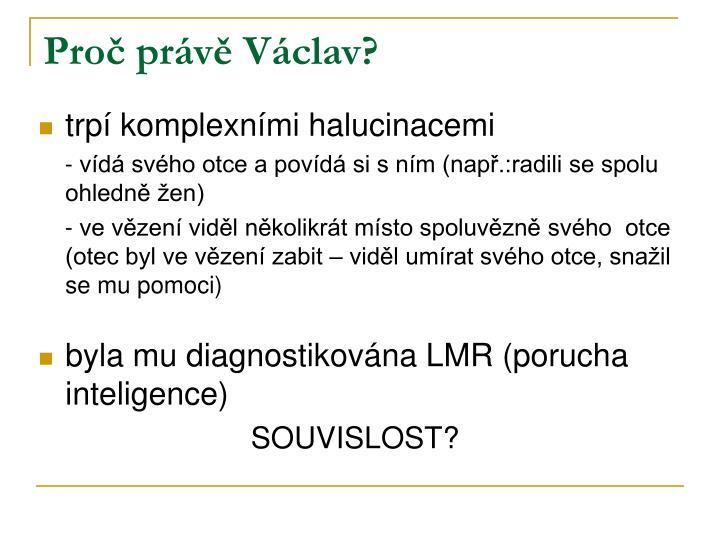 Proč právě Václav?