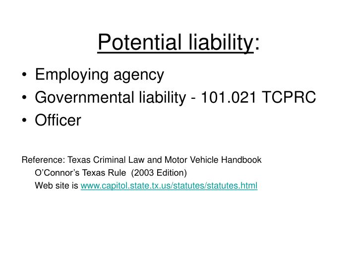 Potential liability
