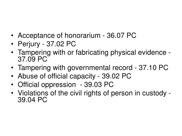 Acceptance of honorarium - 36.07 PC
