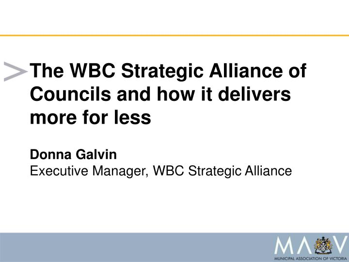 The WBC Strategic