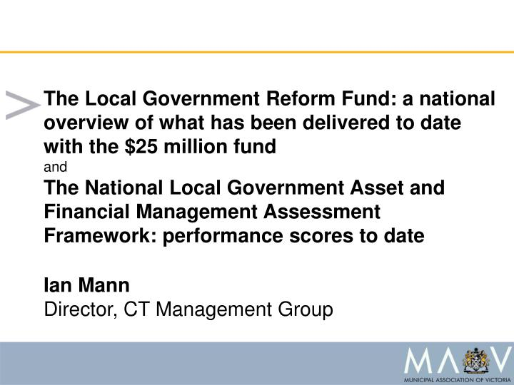 The Local Government Reform Fund: a national overview of what has been delivered to date with the $25 million fund