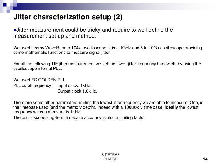 Jitter characterization setup (2)