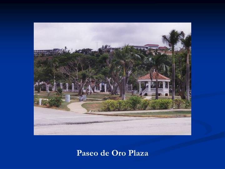 Paseo de Oro Plaza