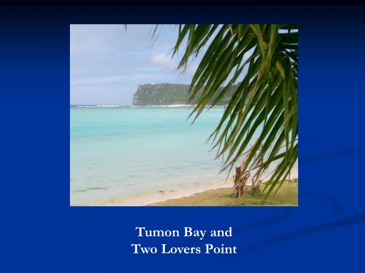Tumon Bay and Two Lovers Point