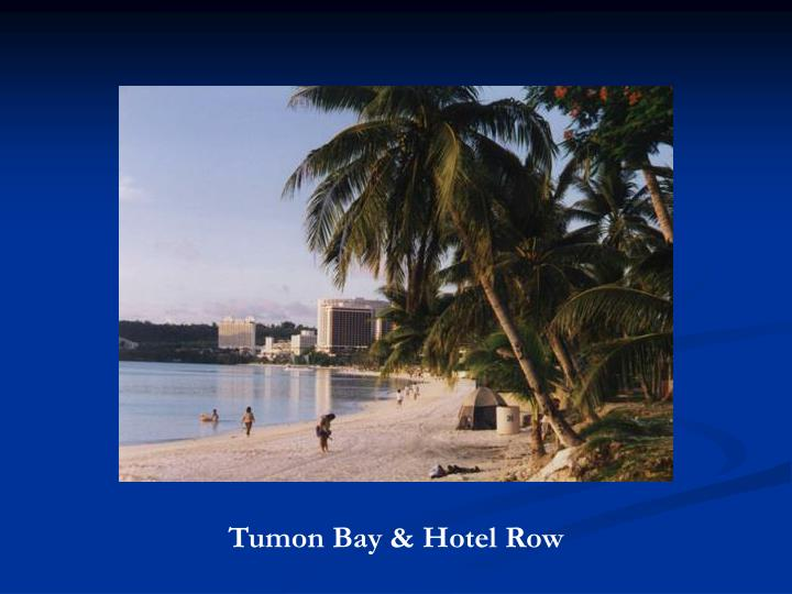 Tumon Bay & Hotel Row