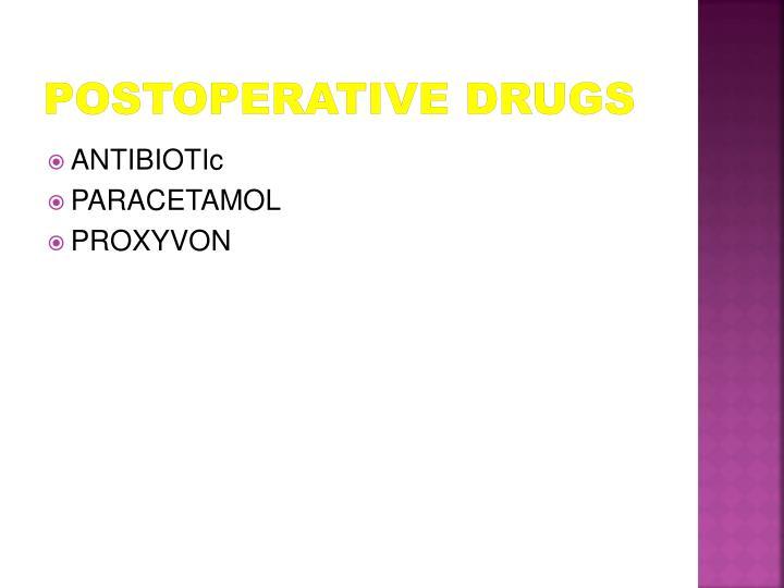 Postoperative Drugs