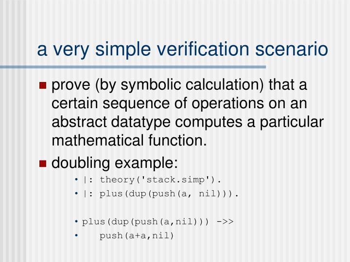 a very simple verification scenario